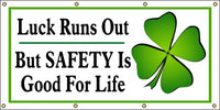 Luck Runs Out, But Safety Is For Life - SBS231