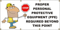 Proper Personal Protective Equipment Required - SBS236