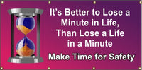 It's Better To Lose A Minute In Life, Than Lose A Life in A Minute - SBS244
