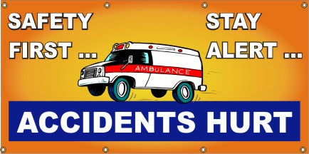 Safety First, Stay Alert, Accidents Hurt - SBS252