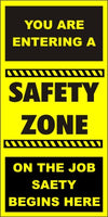 You Are Entering a Safety Zone (Vertical) - SBS266