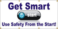 Get Smart, Use Safety From The Start - SBS270