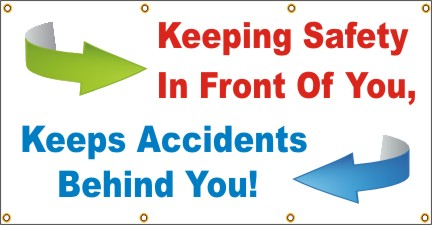 Keeping Safety In Front of You, Keeps Accidents Behind You - SBS275
