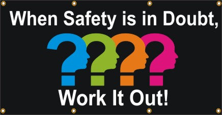When Safety Is In Doubt, Work It Out - SBS276