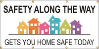 Safety Along the Way, Gets You Home Safe Today - SBS281