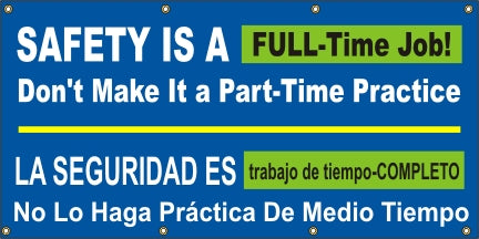 Safety Is A Full-Time Job, Don't Make It A Part-Time Practice (English and Spanish) - SBS545