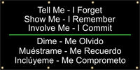 Tell Me – I Forget, Show Me – I Remember, Involve Me – I Commit (English and Spanish) - SBS552