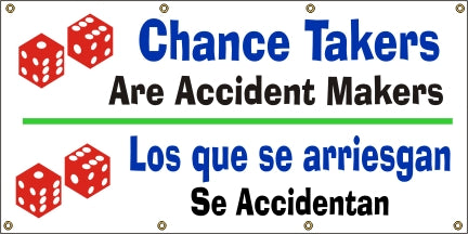 Chance Takers Are Accident Makers (English and Spanish) - SBS554