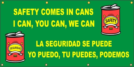 Safety Comes In Cans – I Can, You Can, We Can (English and Spanish) - SBS559