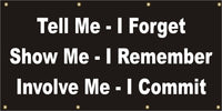 Tell Me - I Forget - Show Me - I Remember - Involve Me - I Commit - SBS069