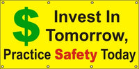 Invest In Tomorrow - Practice Safety Today - SBS070