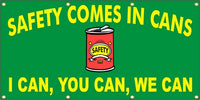 Safety Comes In Cans - I Can, You Can, We Can - SBS077