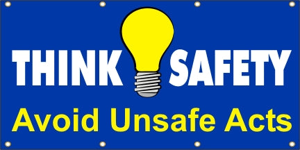 Think Safety, Avoid Unsafe Acts - SBS091