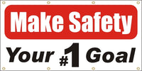 Make Safety Your #1 Goal - SBS100