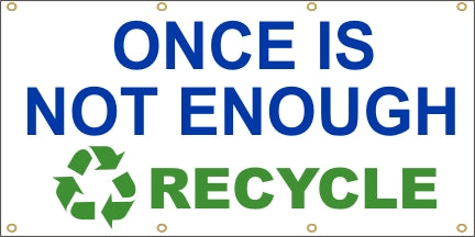 Once Is Not Enough, Recycle - SBS125