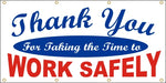 Thank You For Taking The Time To Work Safely - SBS126