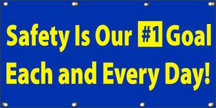Safety Is Our #1 Goal - Each And Every Day - SBS129