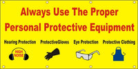 Always Use The Proper Personal Protective Equipment - SBS130