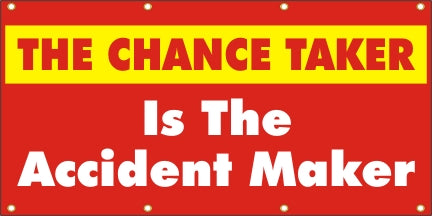 The Chance Taker Is The Accident Maker - SBS131