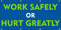 Work Safely Or Hurt Greatly - SBS132