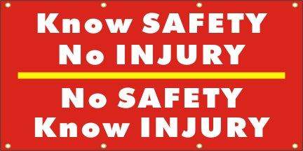 Know Safety No Injury – No Safety Know Injury - SBS134