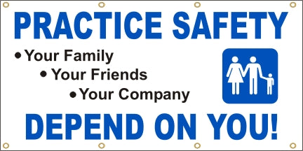 Practice Safety, We Depend On You - SBS138