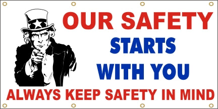 Our Safety Starts With You, Always Keep Safety In Mind - SBS144