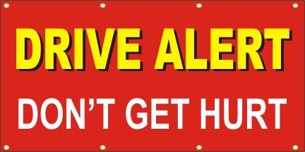 Drive Alert – Don't Get Hurt - SBS160