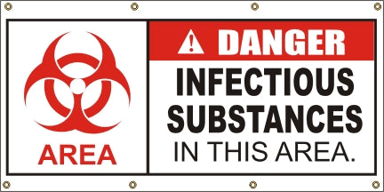 Danger – Infectious Substances In This Area - SBS411