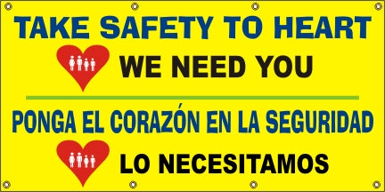 Take Safety To Heart, We Need You (English and Spanish) - SBS534
