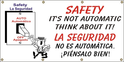 Safety It's Not Automatic, Think About It (English and Spanish) - SBS562