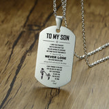 STEELTIGER™ To My Son Stainless Steel Dog Tag Pendant & Necklace - Silver - DEFIANT Fashion™