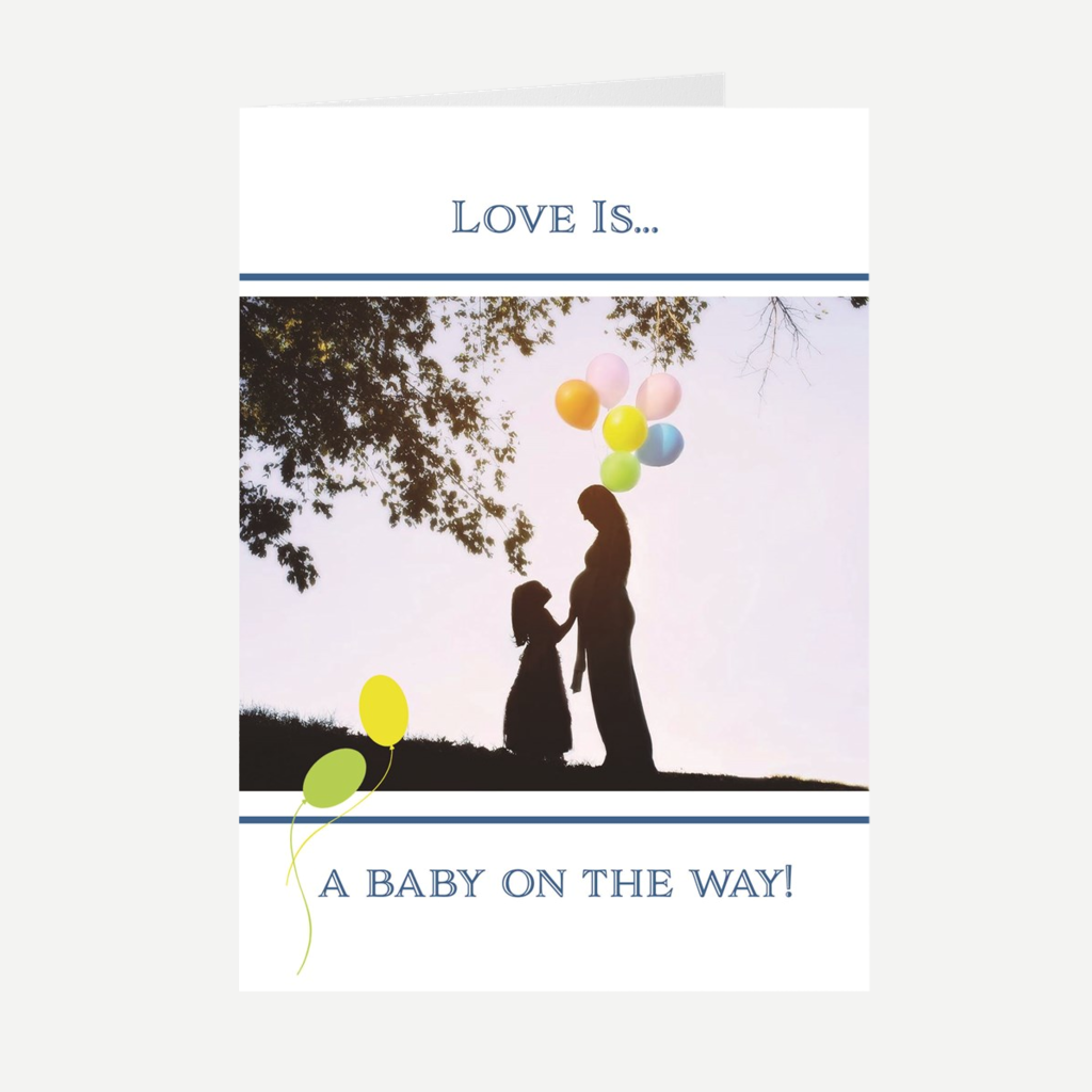 """Love Is"" A Baby On The Way! Card for New Baby"