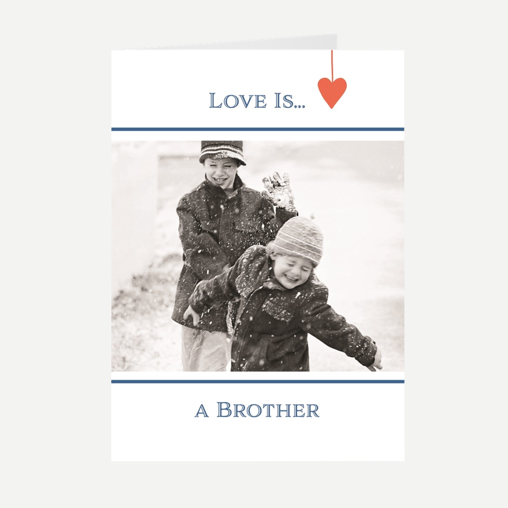 """Love Is...A Brother"" Greeting Card"