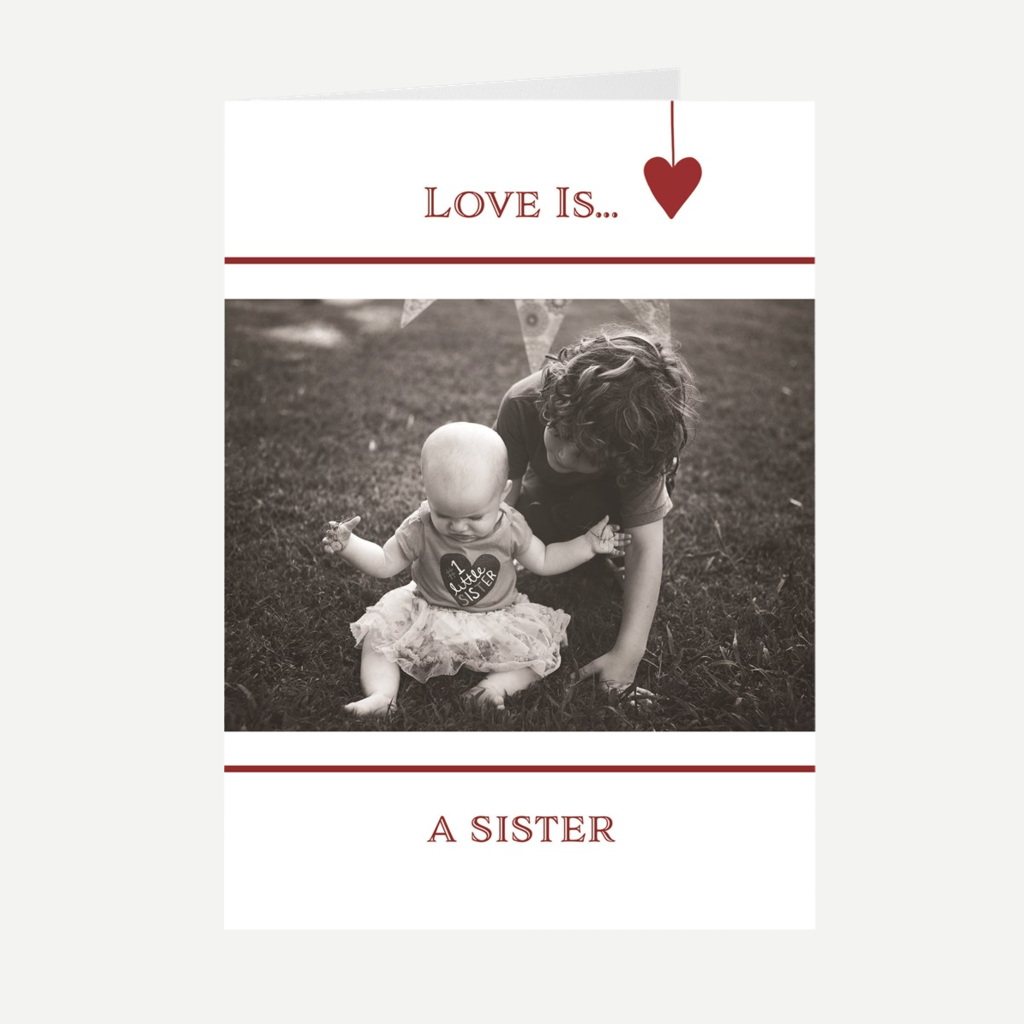 """Love Is...A Sister"" Greeting Card"