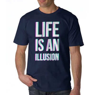 Life Is An Illusion Men's T-shirt - Mirage Novelty World