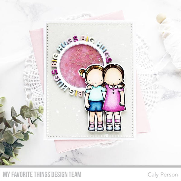 My Favorite Things - Big Hugs Circle Frame Die-Namics