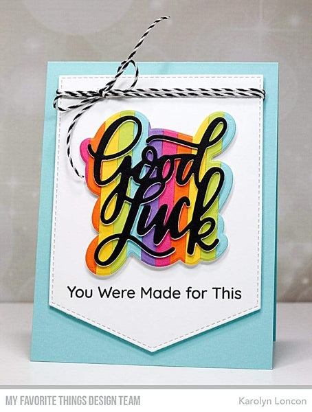 My Favorite Things - Good Luck Greetings Clear Stamps