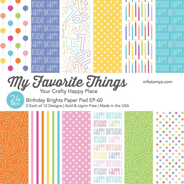 My Favorite Things - Birthday Brights 6x6 Inch Paper Pad