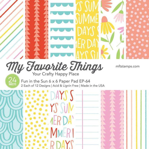 My Favorite Things - Fun in the Sun 6x6 Inch Paper Pad
