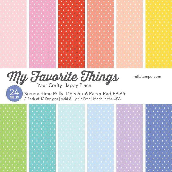 My Favorite Things - Summertime Polka Dots 6x6 Inch Paper Pad