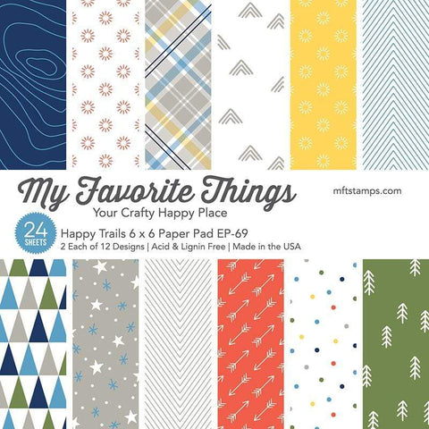 My Favorite Things - Happy Trails 6x6 Inch Paper Pad