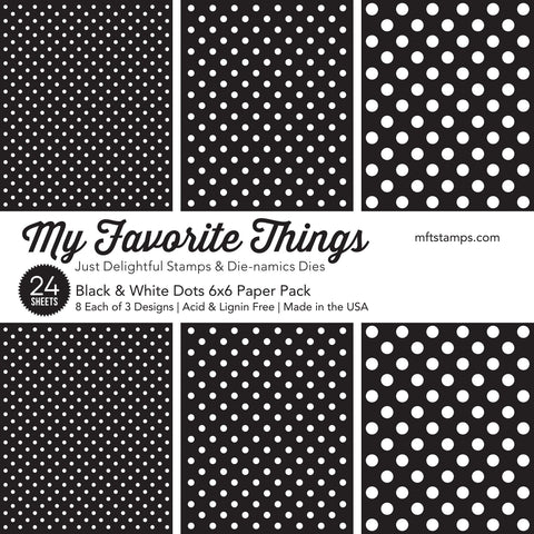 My Favorite Things - Black & White Dots Paper Pack
