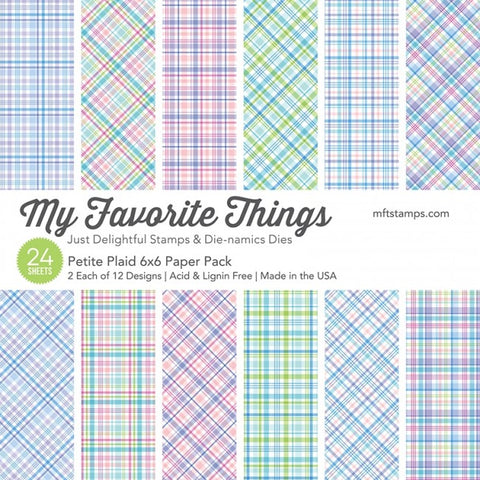 My Favorite Things - Petite Plaid 6x6""