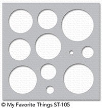 My Favorite Things - Stencil Basic Shapes Circles