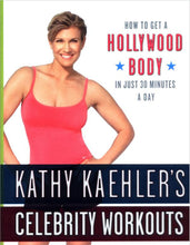 Kathy Kaehler's Celebrity Workout System Ebook