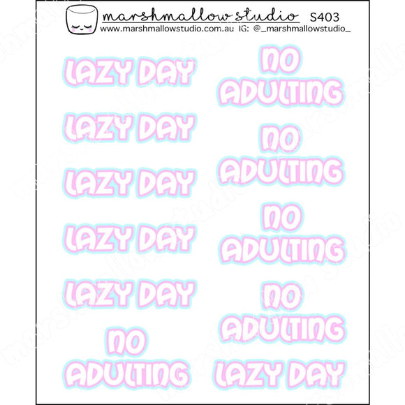 PINK & BLUE SCRIPT - LAZY DAY / NO ADULTING - PLANNER STICKERS - S403 - Marshmallow Studio
