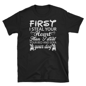 First i steal your Heart - Shirt