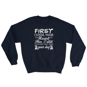 First i steal your Heart - Sweatshirt