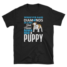 Laden Sie das Bild in den Galerie-Viewer, Diamonds and Puppy - Shirt